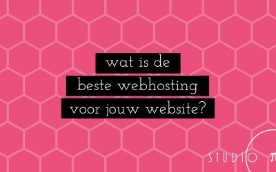 Wat is de beste webhosting voor jouw website?