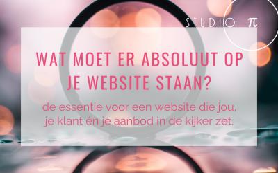 Wat moet er absoluut op je website staan?